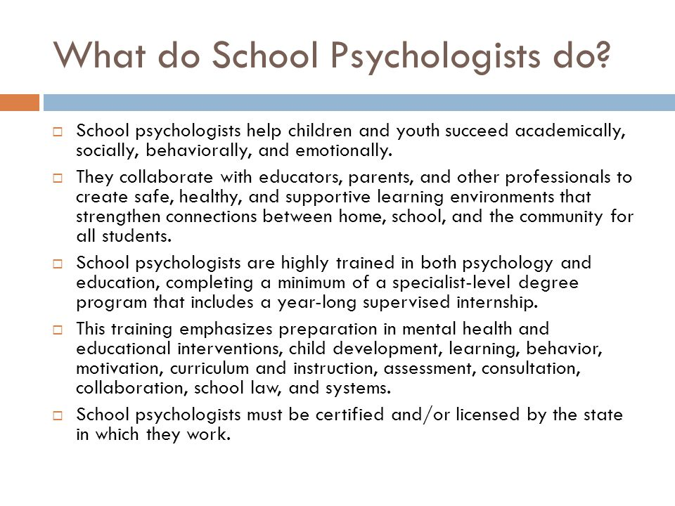 What do School Psychologists do.