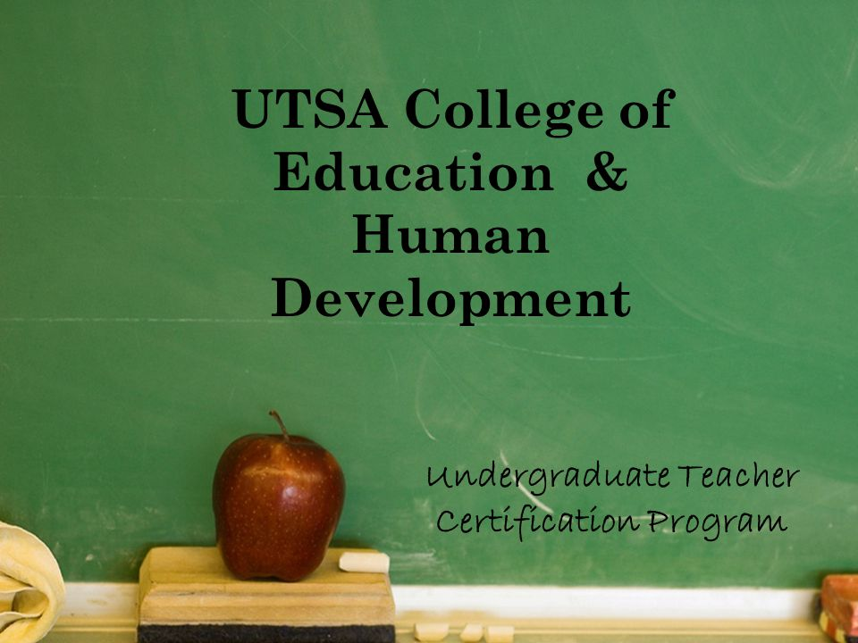 UTSA College of Education & Human Development Undergraduate Teacher Certification Program