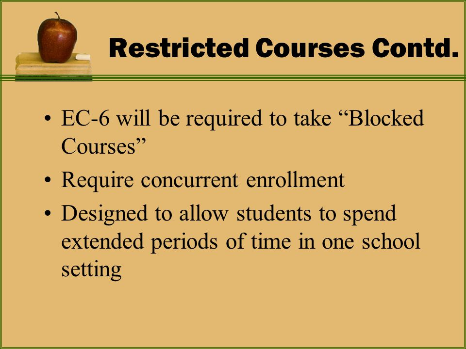 Restricted Courses Contd.