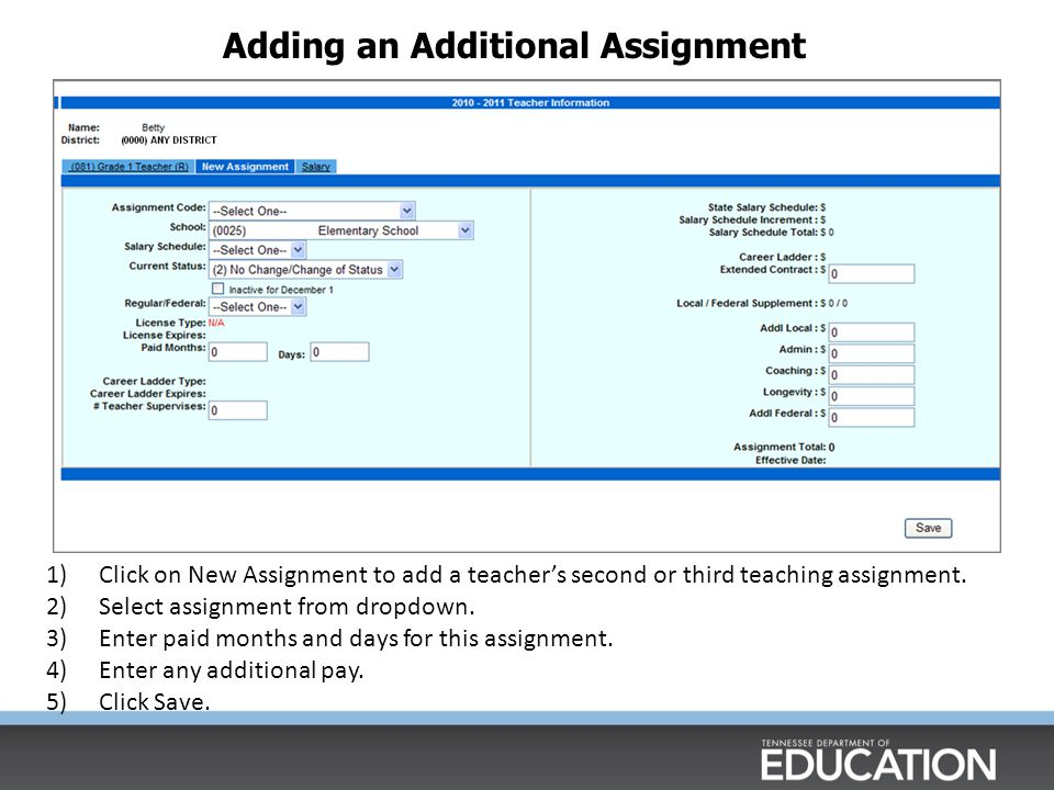 Adding an Additional Assignment 1)Click on New Assignment to add a teacher's second or third teaching assignment.