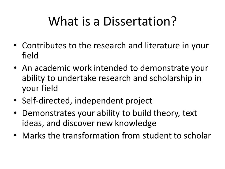 What is a Dissertation.