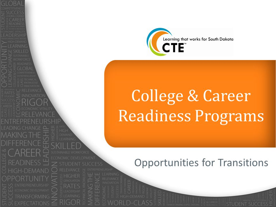 Opportunities for Transitions College & Career Readiness Programs