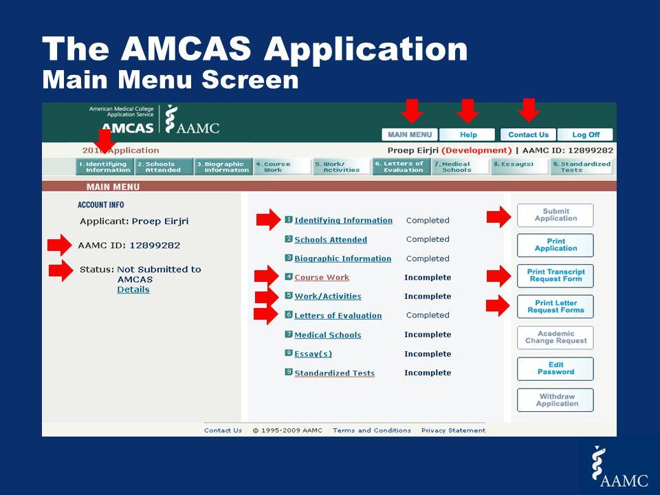 The AMCAS Application Main Menu Screen
