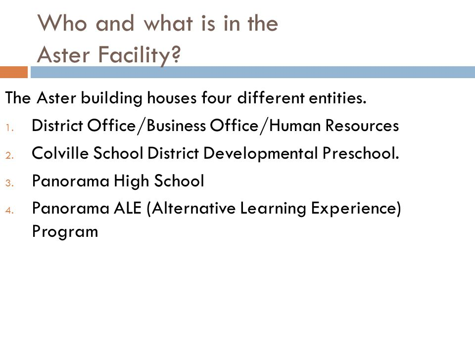 Who and what is in the Aster Facility. The Aster building houses four different entities.