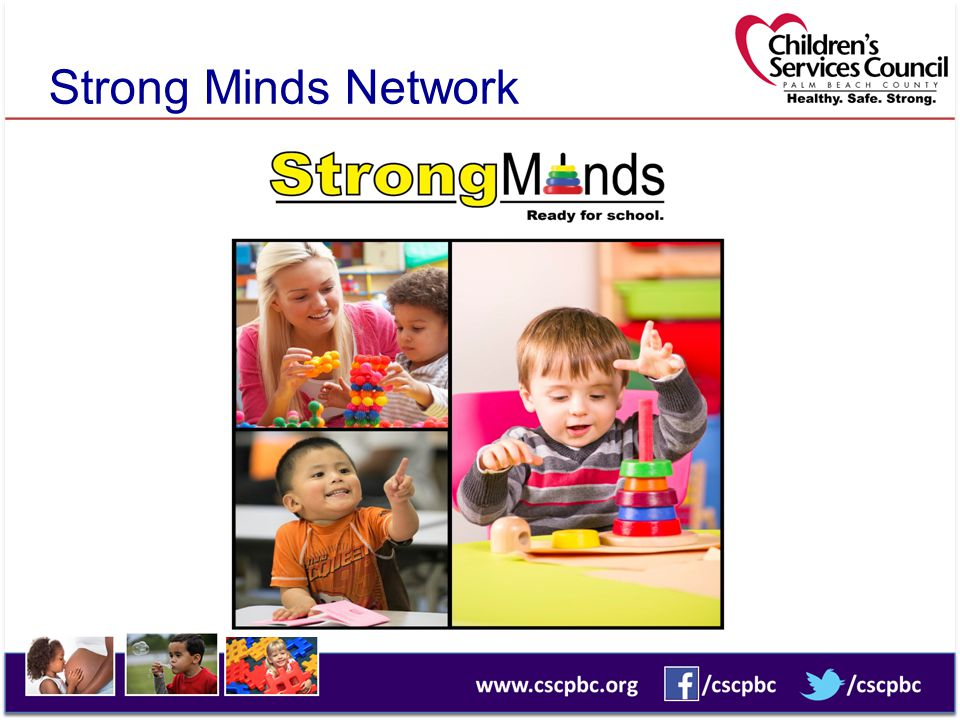 Program Assessment Assessments for Strong Minds  Preschool CLASS – classrooms with children 3-5  ITERS – classrooms with children 0-2 ½  Toddler CLASS – optional for classrooms with children 2 ½-3  FCCERS – for Family Child Care Centers