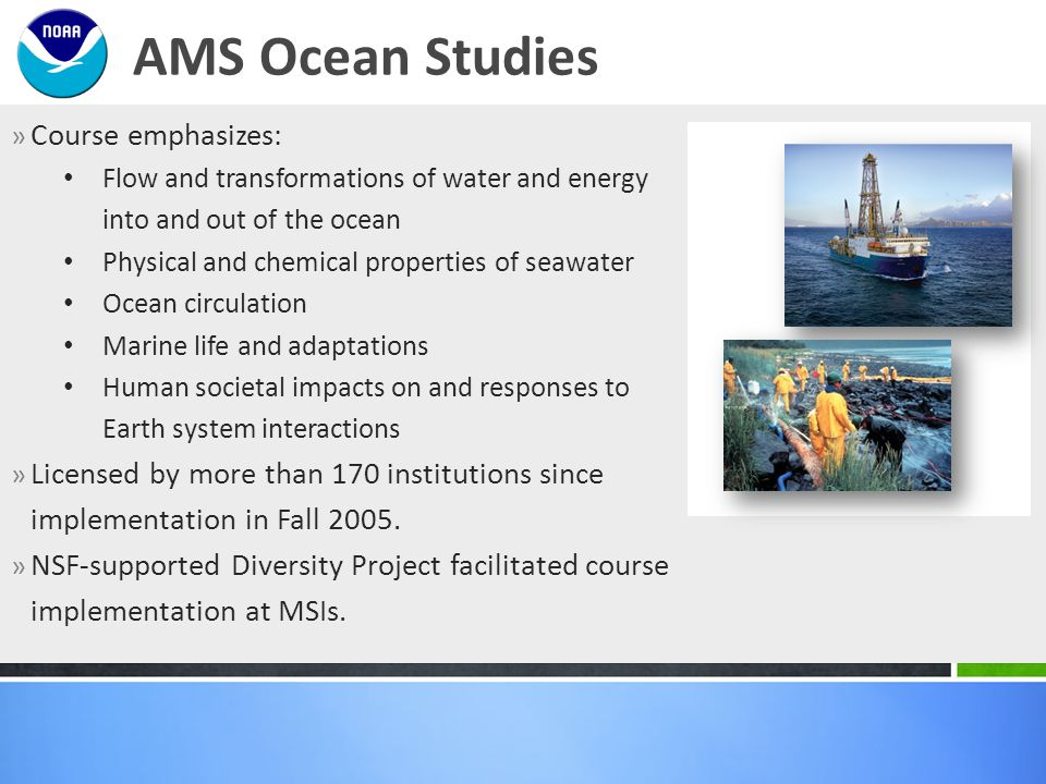» Course emphasizes: Flow and transformations of water and energy into and out of the ocean Physical and chemical properties of seawater Ocean circula