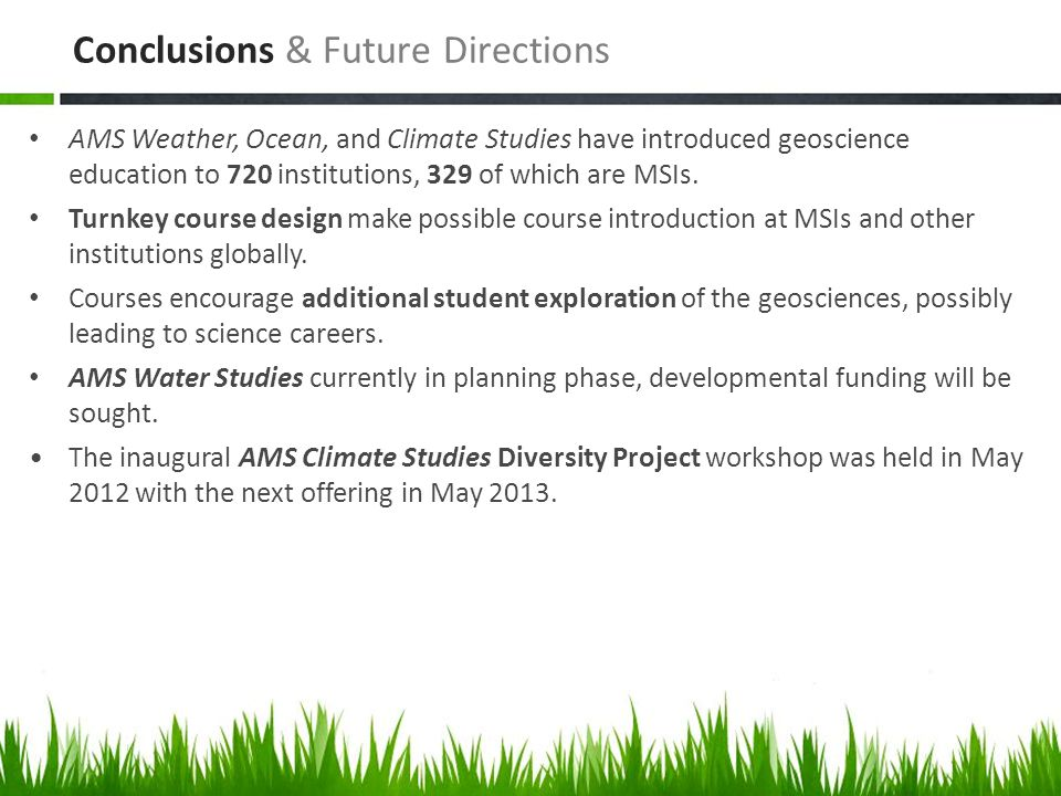 AMS Weather, Ocean, and Climate Studies have introduced geoscience education to 720 institutions, 329 of which are MSIs. Turnkey course design make po