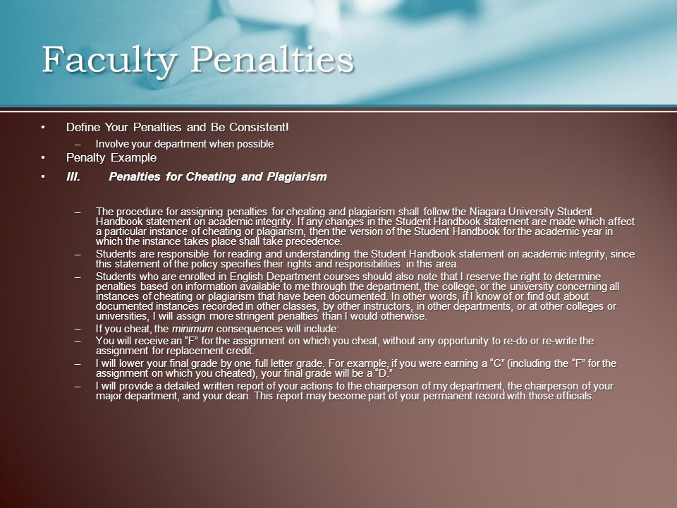 Faculty Penalties Define Your Penalties and Be Consistent!Define Your Penalties and Be Consistent.
