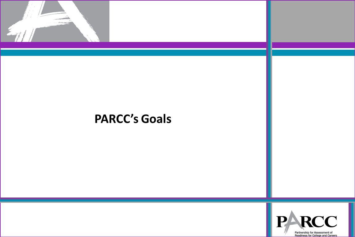 PARCC's Goals