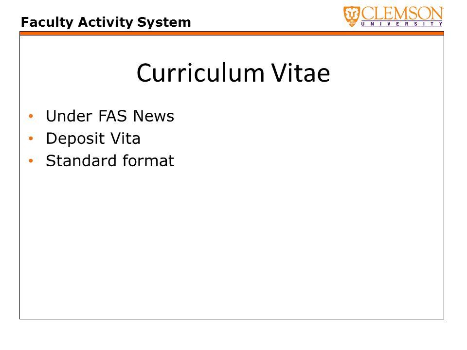 Faculty Activity System Curriculum Vitae Under FAS News Deposit Vita Standard format