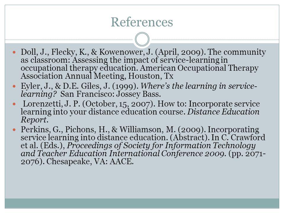 References Doll, J., Flecky, K., & Kowenower, J. (April, 2009).