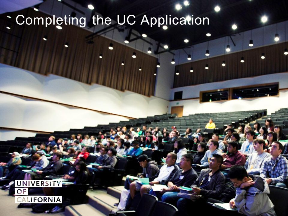 Completing the UC Application