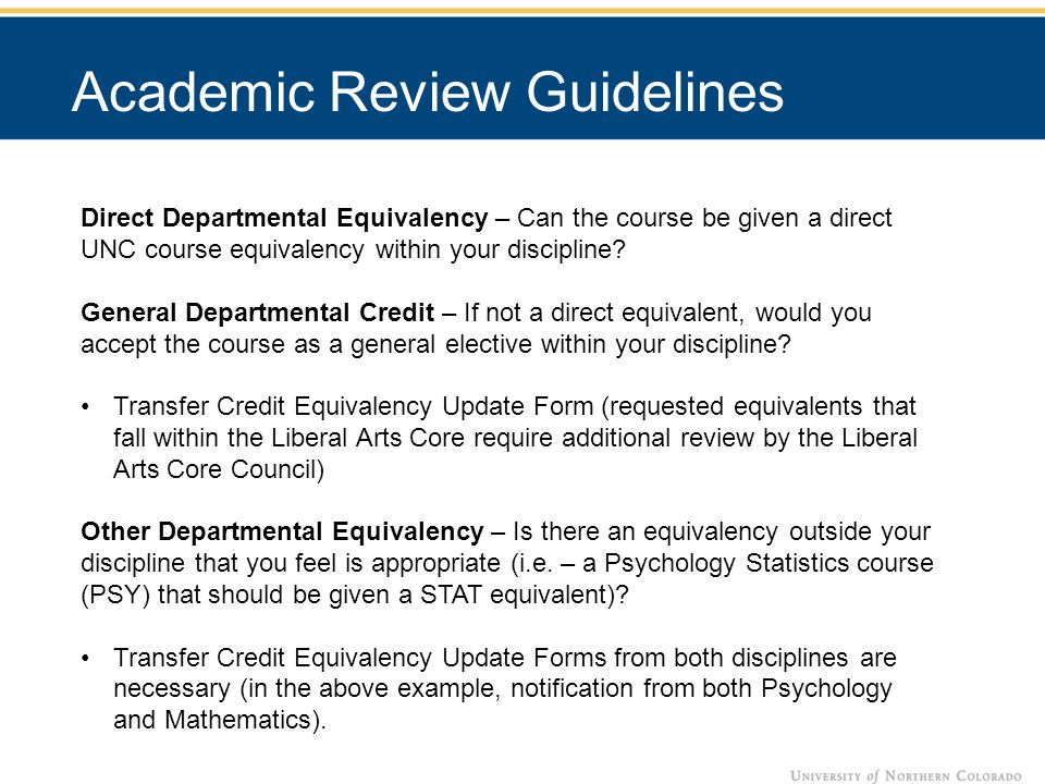Direct Departmental Equivalency – Can the course be given a direct UNC course equivalency within your discipline.