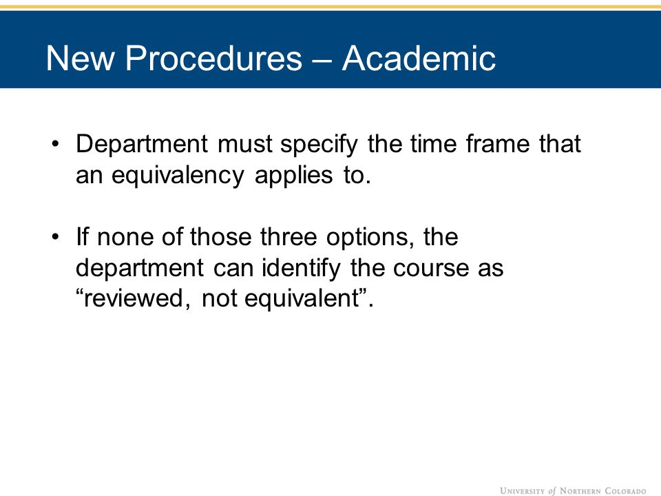 Department must specify the time frame that an equivalency applies to.