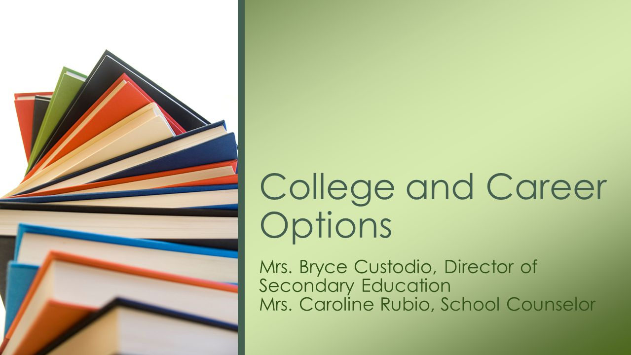 Mrs. Bryce Custodio, Director of Secondary Education Mrs.