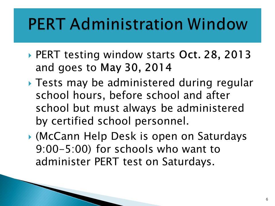  PERT testing window starts Oct.