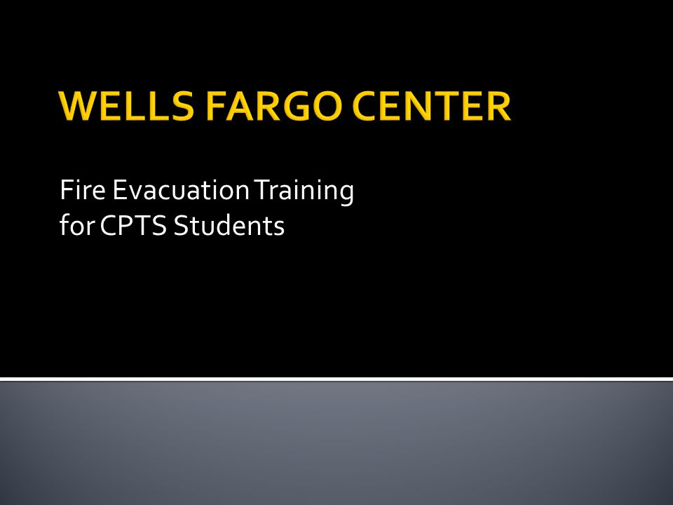 Fire Evacuation Training for CPTS Students