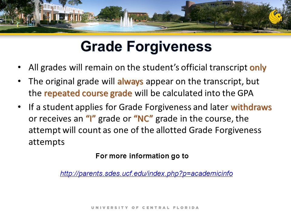 only All grades will remain on the student's official transcript only always repeated course grade The original grade will always appear on the transc