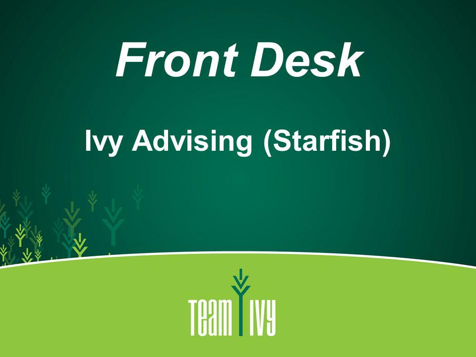 Front Desk Ivy Advising (Starfish)
