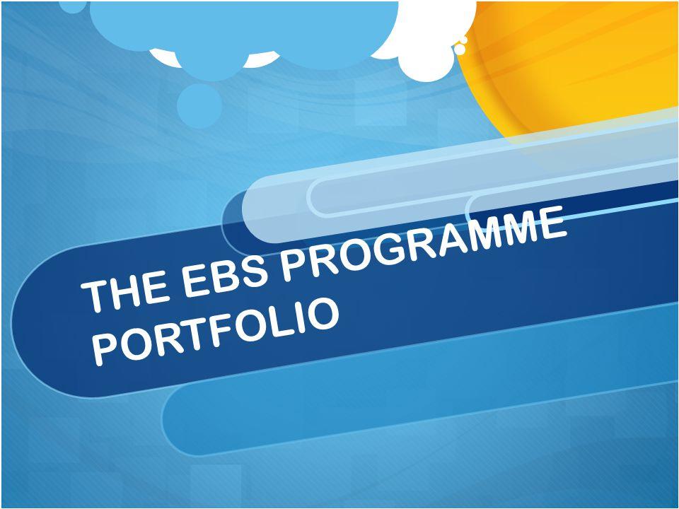 THE EBS PROGRAMME PORTFOLIO