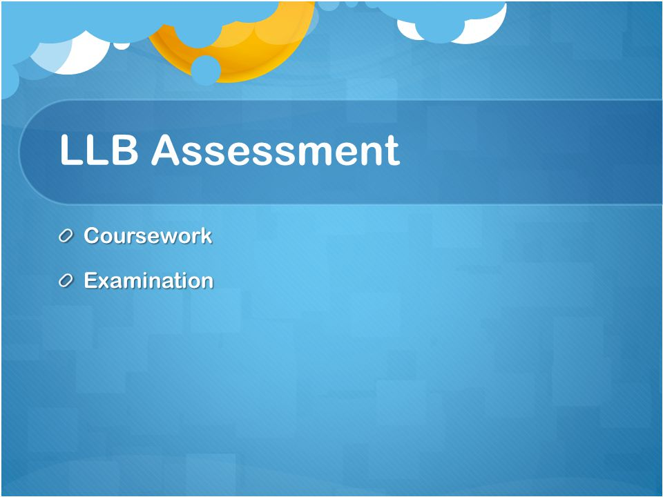 LLB Assessment CourseworkExamination