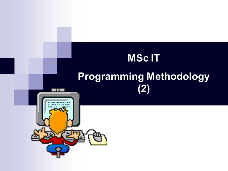 MSc IT Programming Methodology (2)