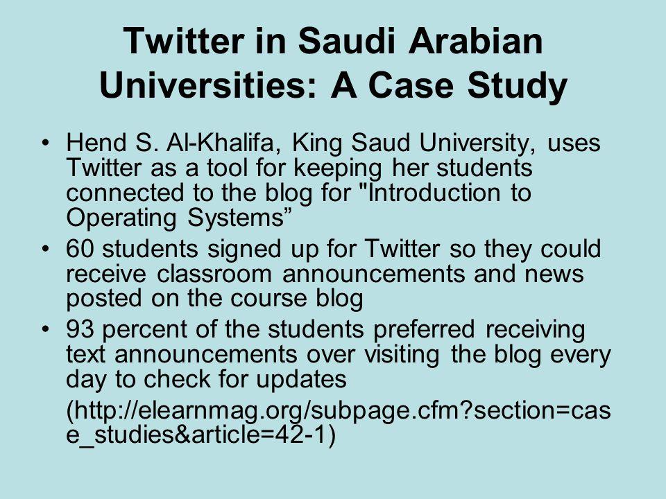 Twitter in Saudi Arabian Universities: A Case Study Hend S.