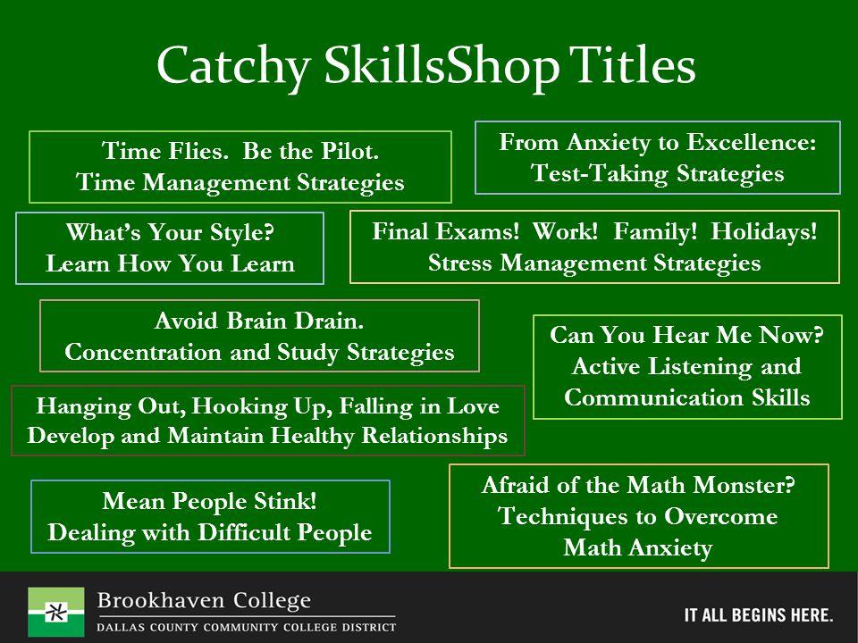 Does Attending SkillsShops Improve Students' Grades?
