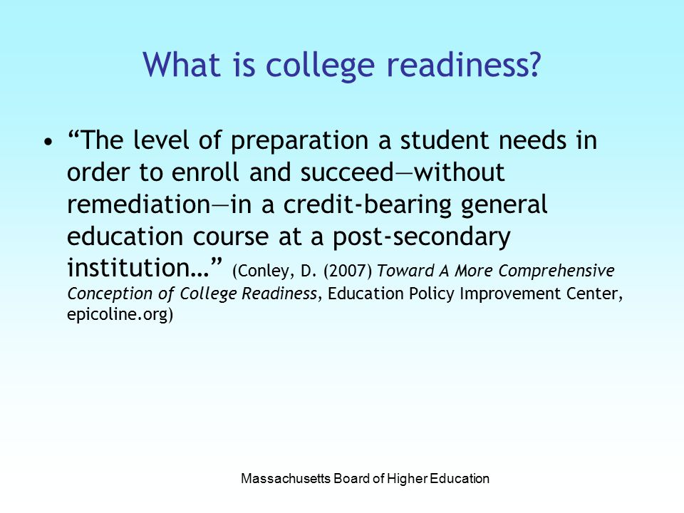 What is college readiness.