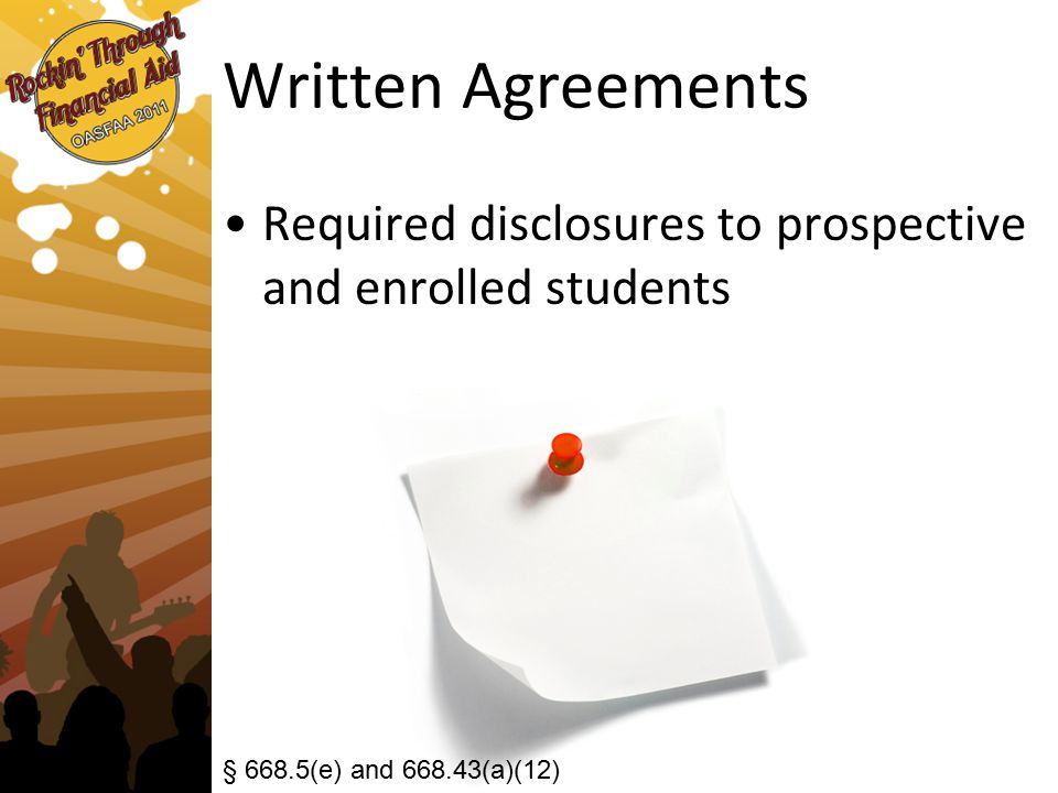 Written Agreements Required disclosures to prospective and enrolled students § 668.5(e) and 668.43(a)(12)