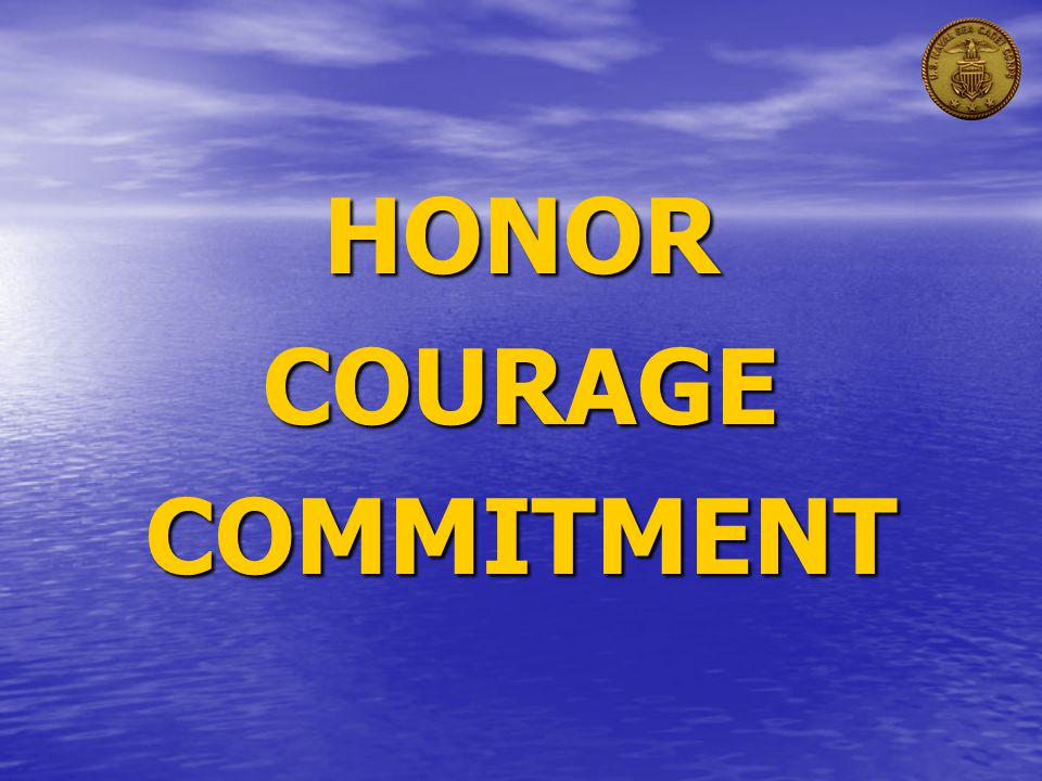 HONORCOURAGECOMMITMENT