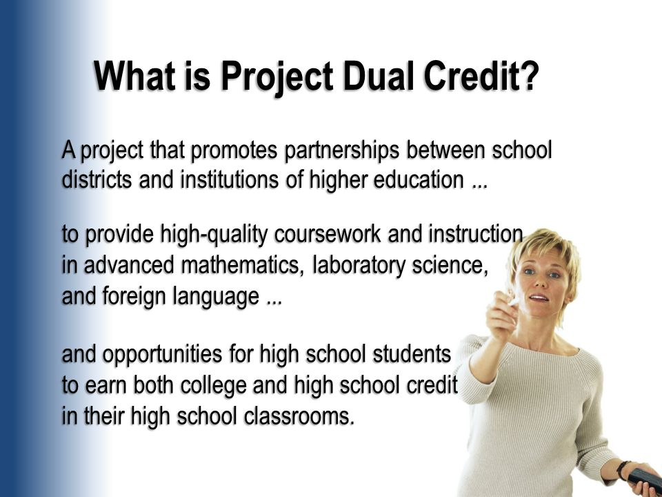 What is Project Dual Credit.