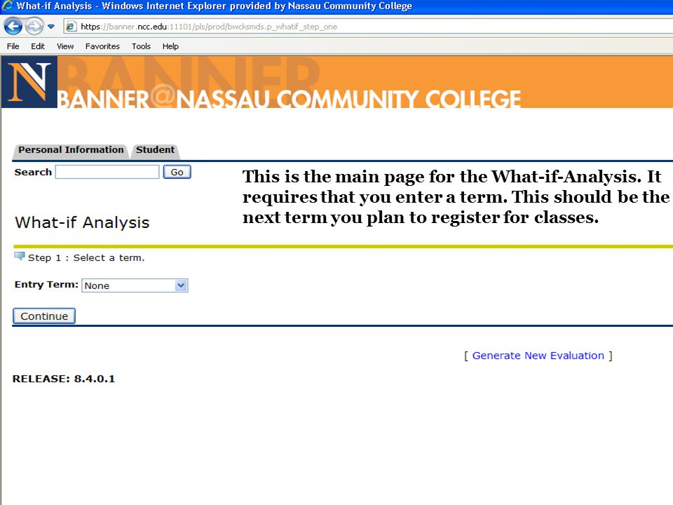 This is the main page for the What-if-Analysis.It requires that you enter a term.