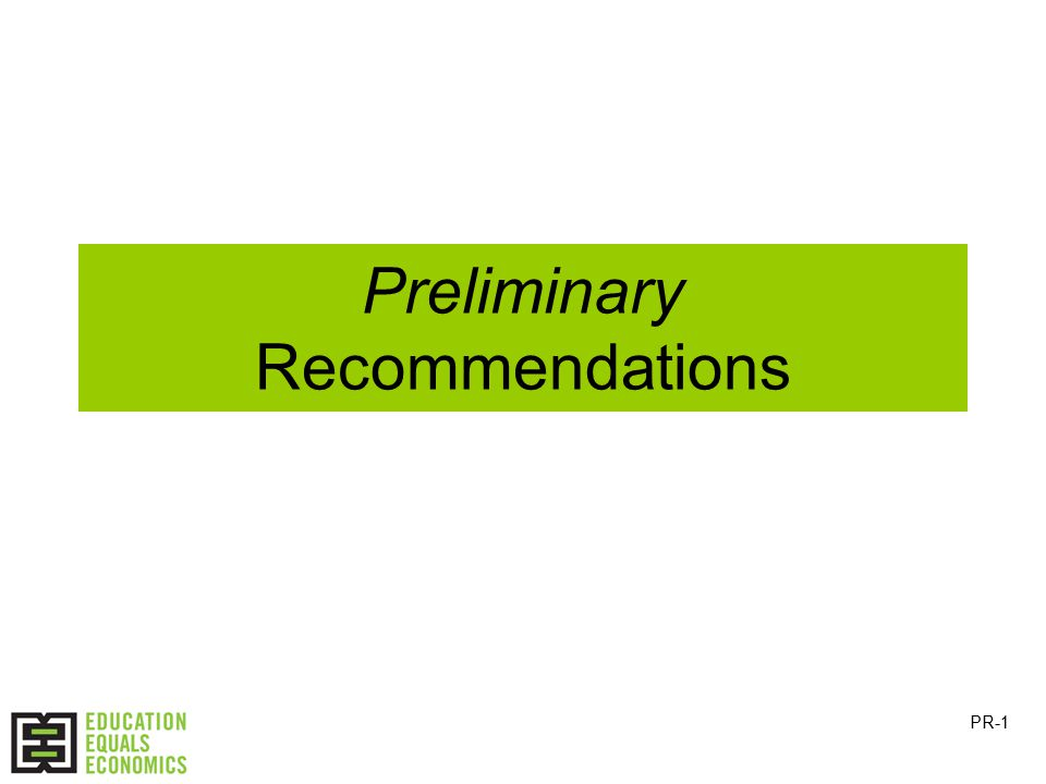 Preliminary Recommendations PR-1