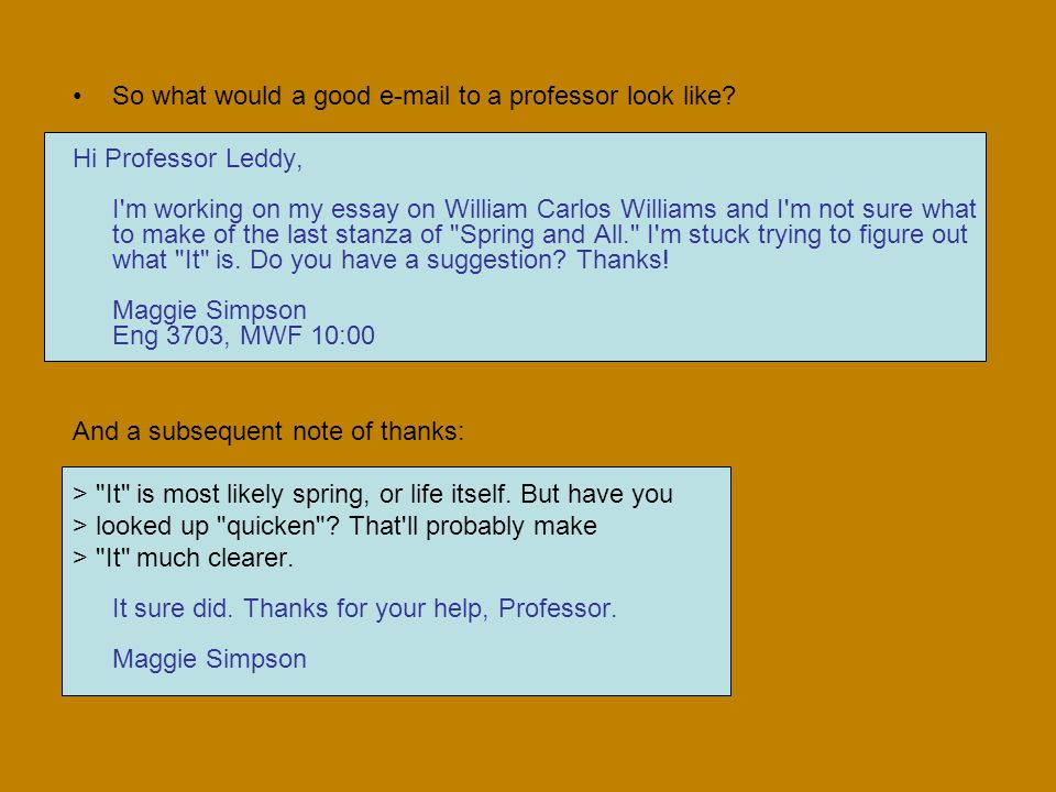 So what would a good e-mail to a professor look like.