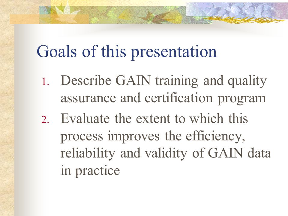 Treatment Planning Decisions are largely based on self-report information Newer studies show self-report data to be, overall, reliable and valid Context may affect reliability (e.g.