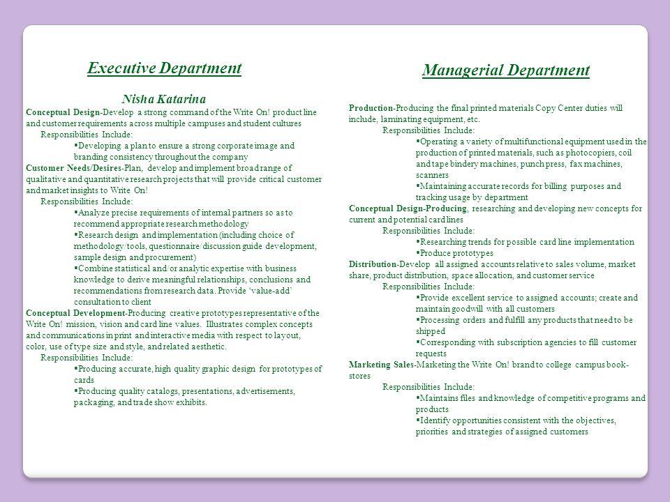 Executive Department Nisha Katarina Conceptual Design-Develop a strong command of the Write On.