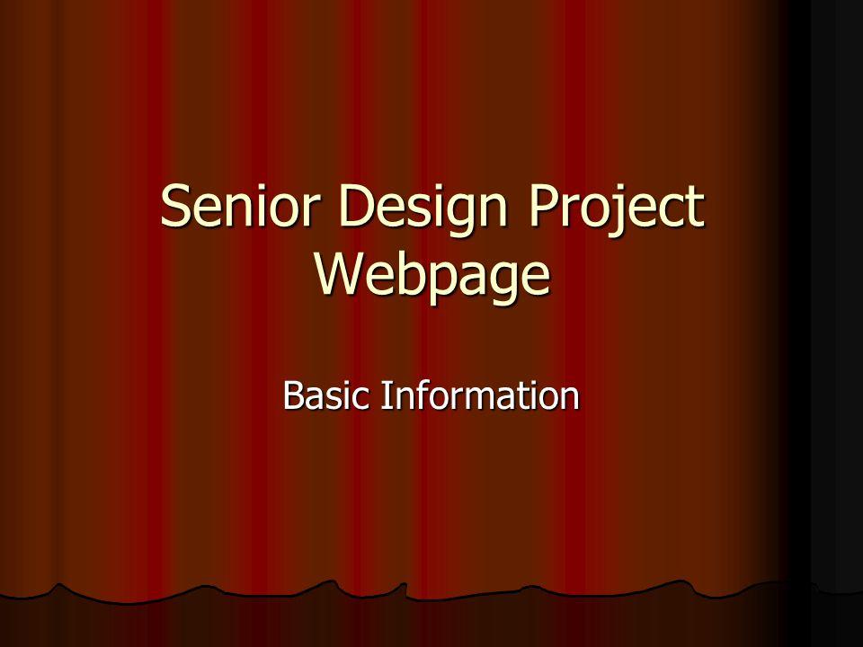 Senior Design Project Webpage Basic Information