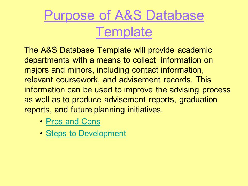 What are the Pros and Cons for developing a database template for departments.