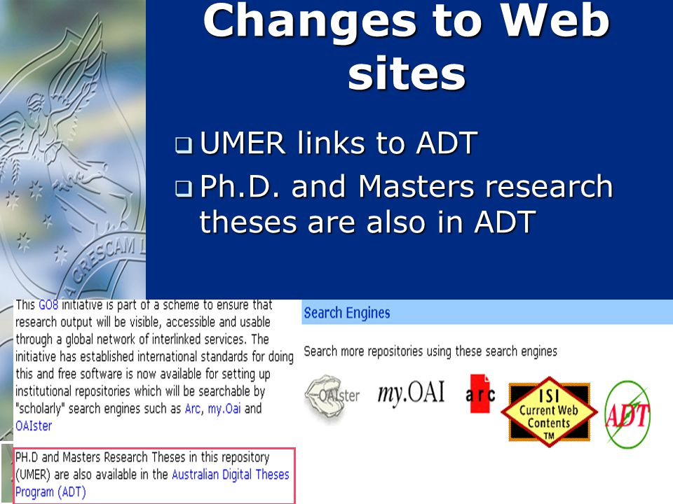 31 Changes to Web sites  UMER links to ADT  Ph.D. and Masters research theses are also in ADT