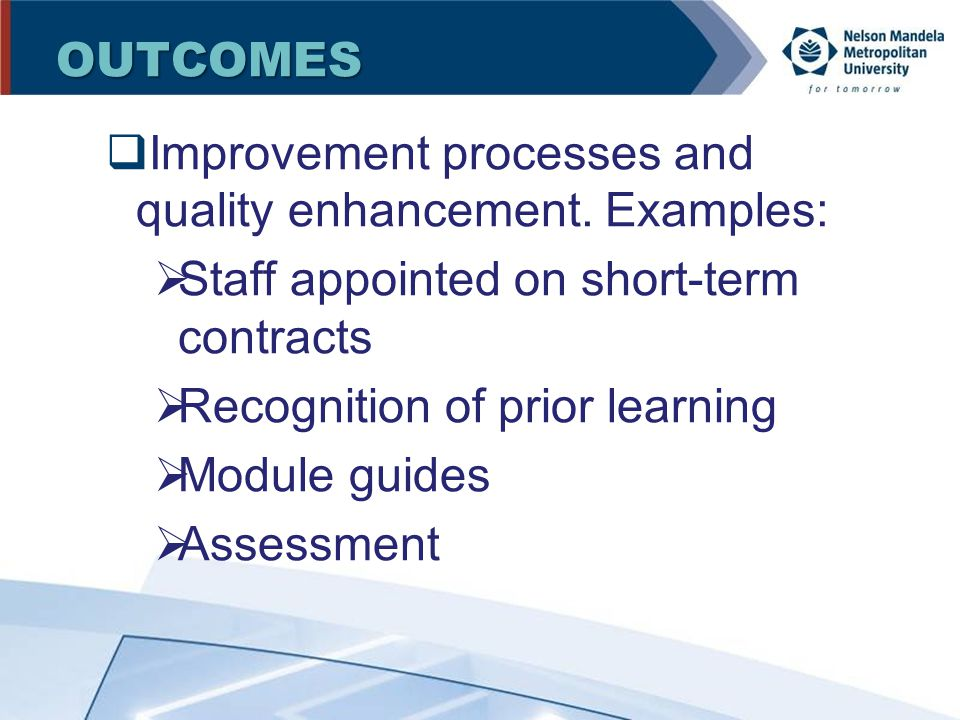  Improvement processes and quality enhancement.