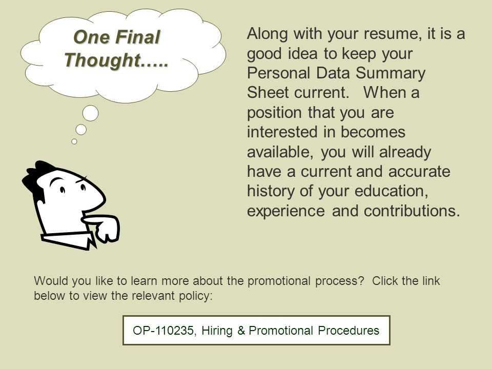 Additional Information When Personal Data Summary Sheets are returned or rejected, OPM will always explain why the information on the 4-B was not accepted as qualifying. They will also reevaluate work experience as long as it is sent back through the proper channel.