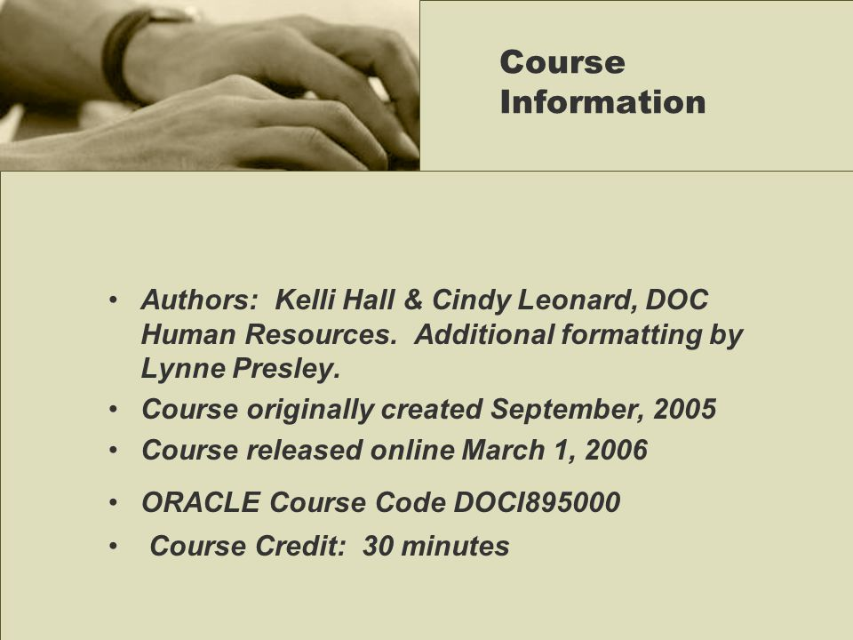 Authors: Kelli Hall & Cindy Leonard, DOC Human Resources.