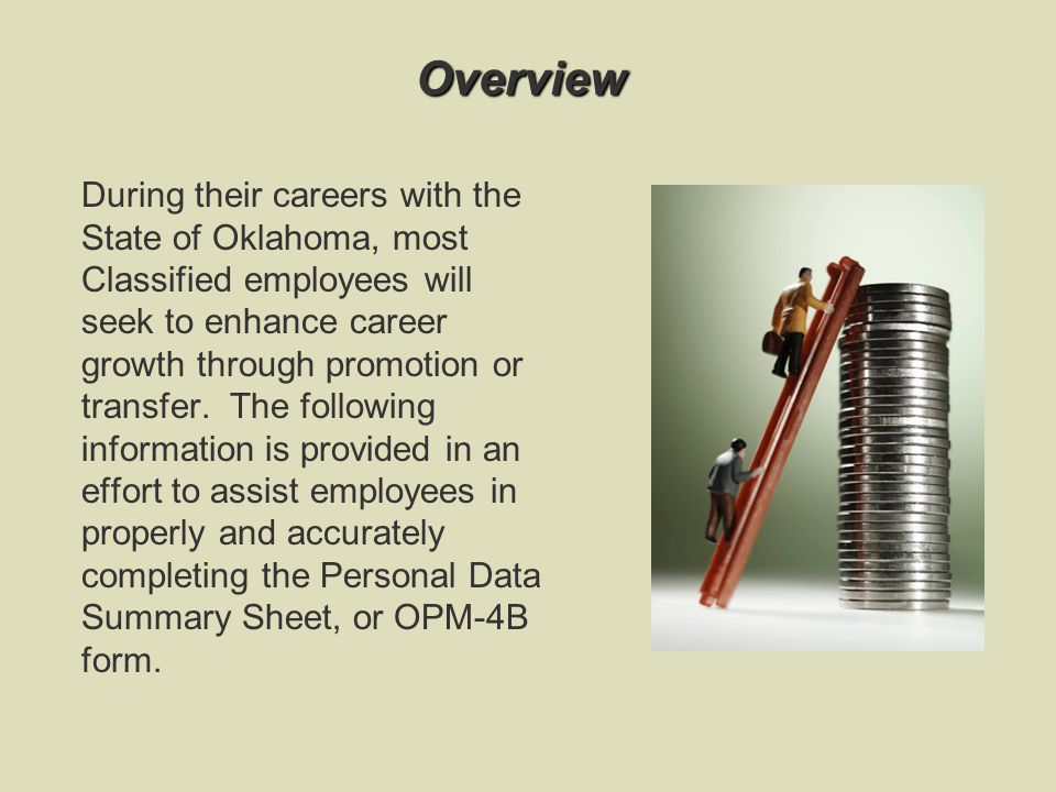 Along with your resume, it is a good idea to keep your Personal Data Summary Sheet current.