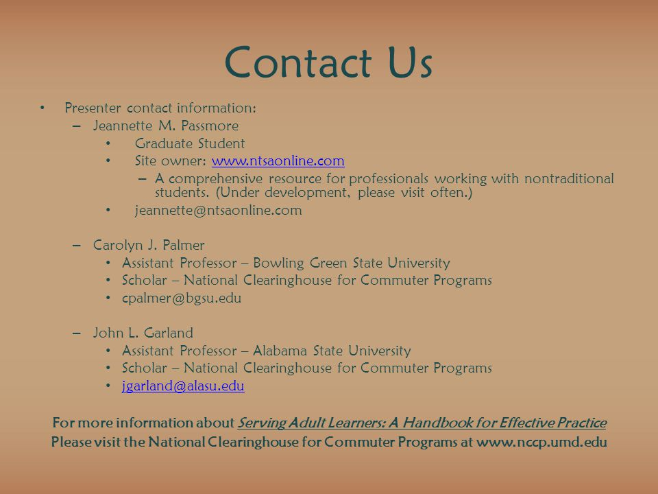 Contact Us Presenter contact information: – Jeannette M.