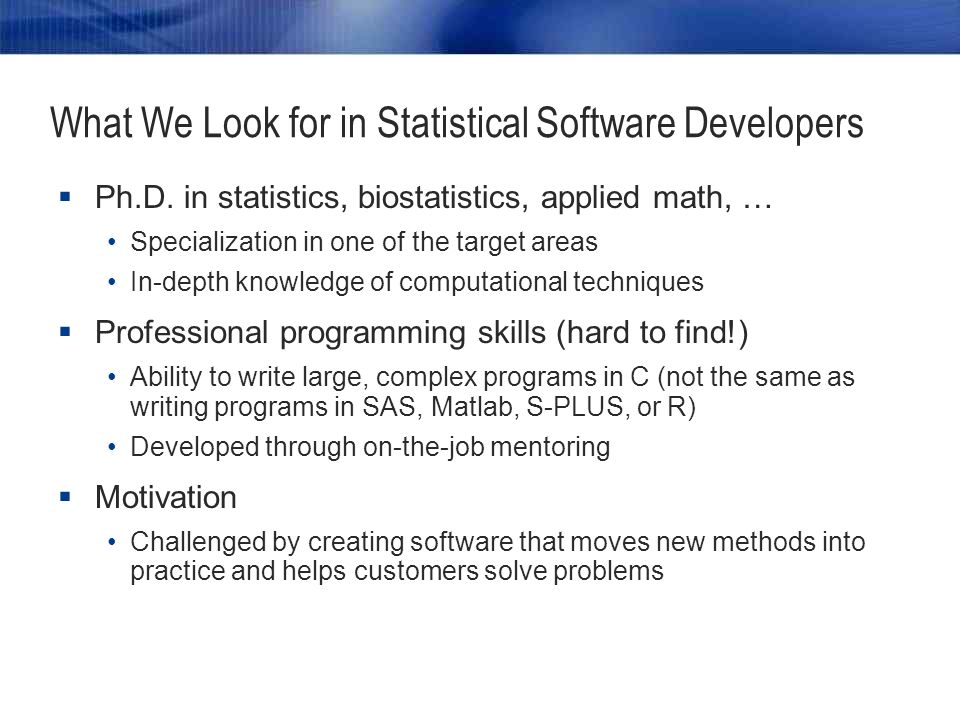 What We Look for in Statistical Software Testers  M.S.