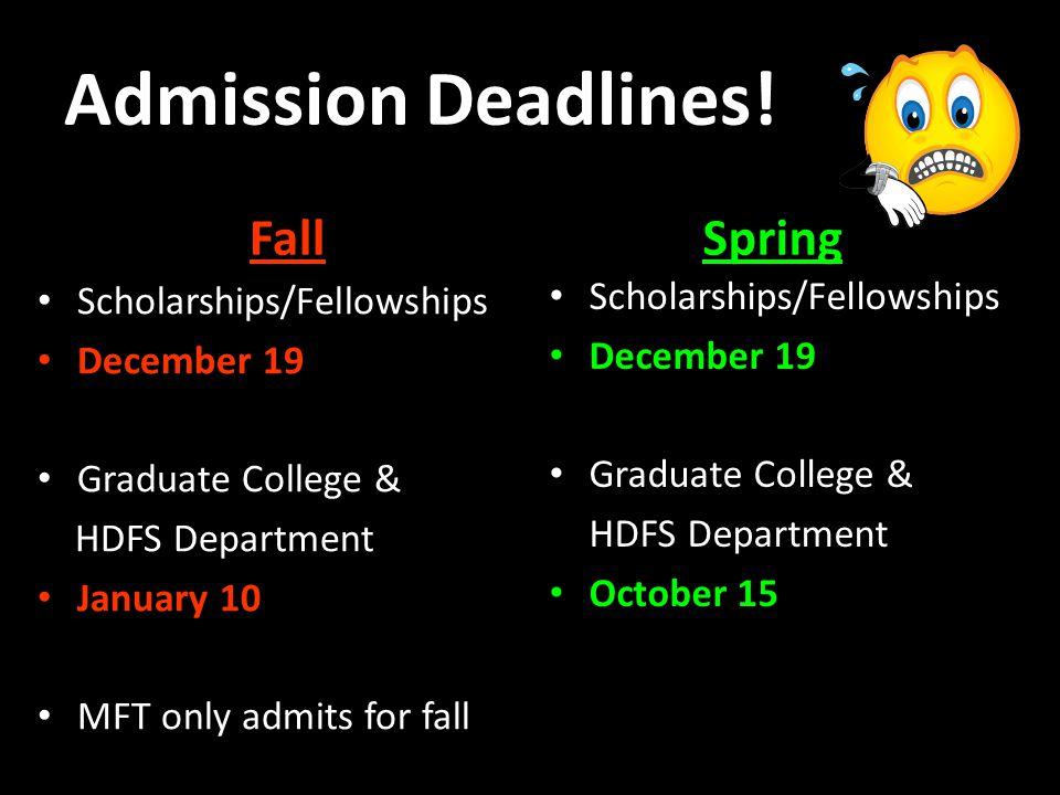 Admission Deadlines.