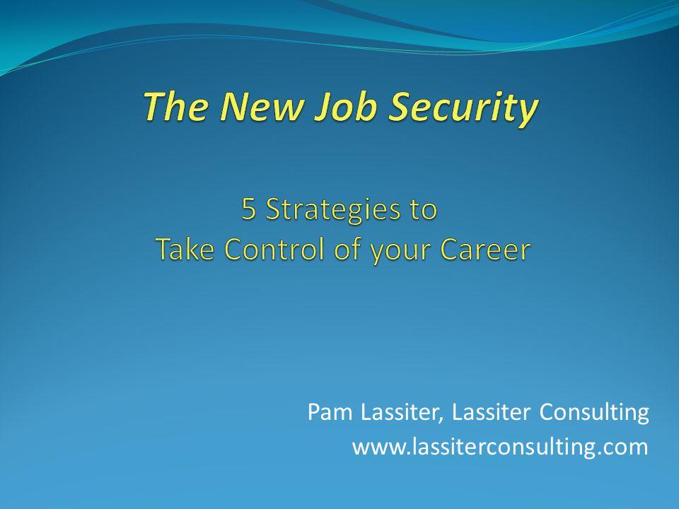 Pam Lassiter, Lassiter Consulting www.lassiterconsulting.com