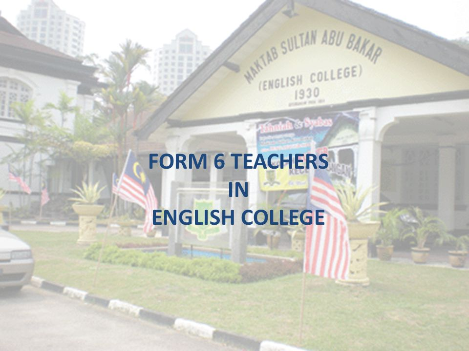 FORM 6 TEACHERS IN ENGLISH COLLEGE
