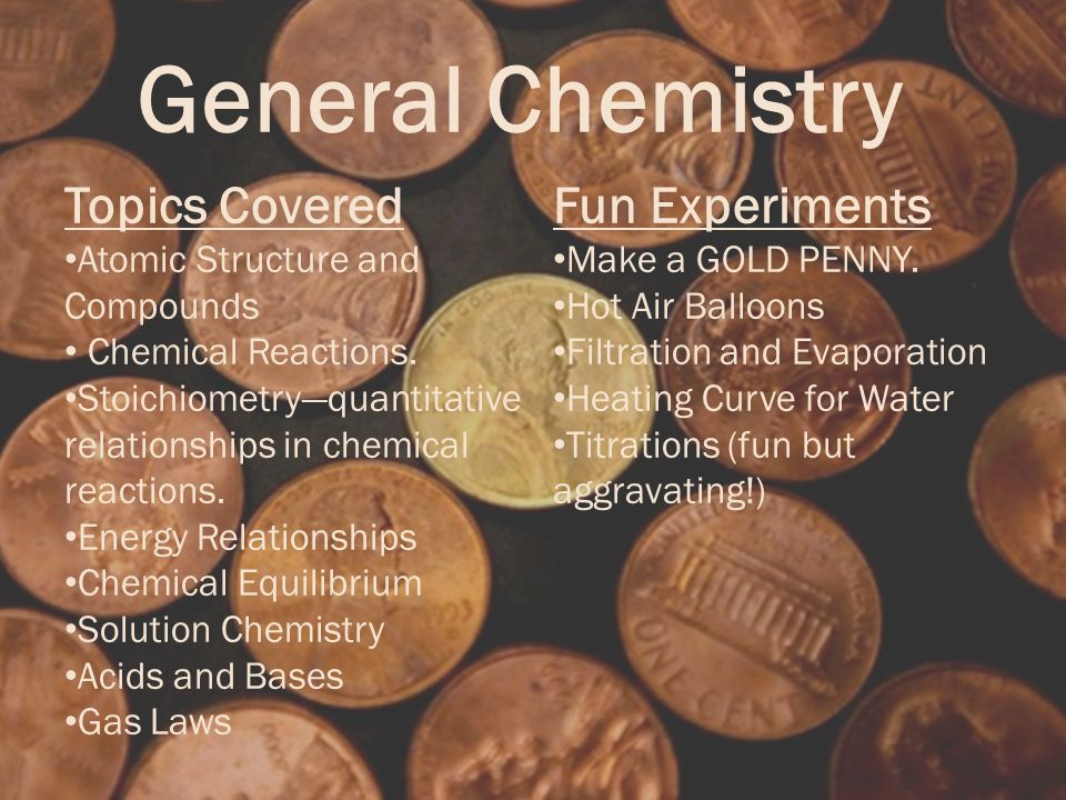 General Chemistry Fun Experiments Make a GOLD PENNY.